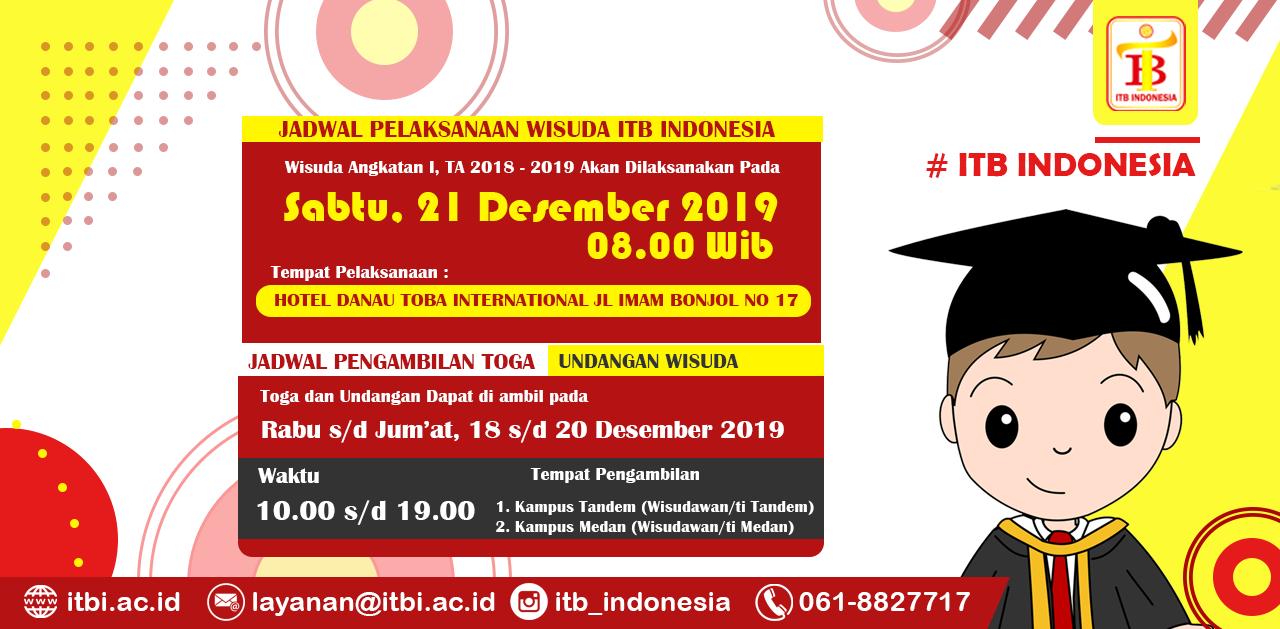WISUDA ANGKATAN I INSTITUT TEKNOLOGI DAN BISNIS INDONESIA
